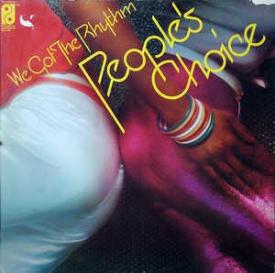People's Choice - We Got The Rhythm