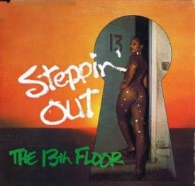 The 13th Floor - Steppin' Out