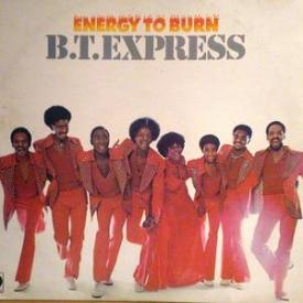 B.t. Express - Energy To Burn