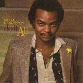 Michael Henderson - Do It All