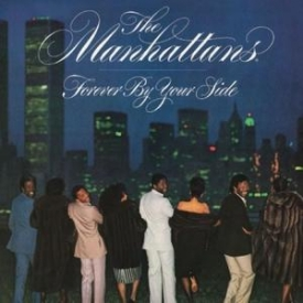 The Manhattans - Forever By Your Side