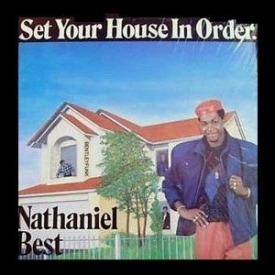 Nathaniel Best - Set Your House In Order