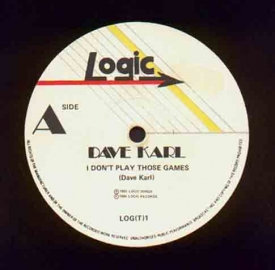 Dave Karl - I Don't Play those Games