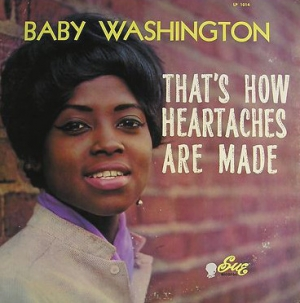 b_300_0_16777215_00_images_ArtistPictures_Thats-How-Heartaches-Are-Made-baby-washington.jpg