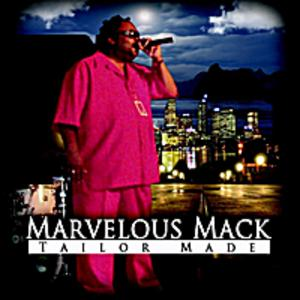 Marvelous Mack - Tailor Made
