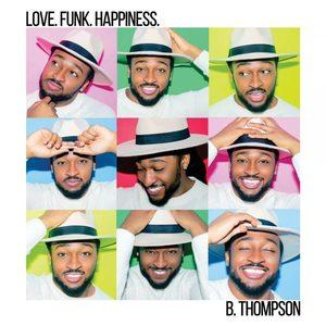 B. Thompson - Love.Funk.Happiness