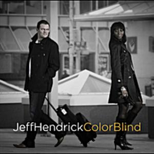 Jeff Hendrick - COLOR BLIND