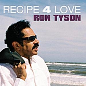 Ron Tyson - Recipe For Love