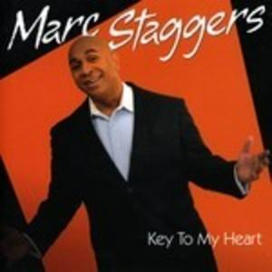 Marc Staggers - Key To My Heart