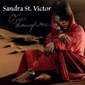 Sandra St. Victor - Oya's Daughter