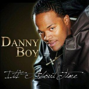 Danny Boy - It's About Time
