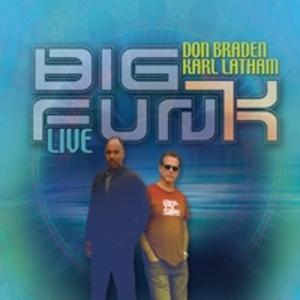 Don Braden And Karl Latham - Big Fun(k) Live