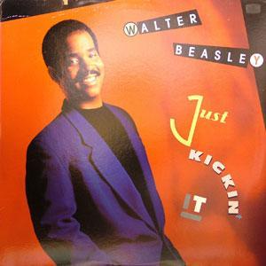 Walter Beasley - Just Kickin' It