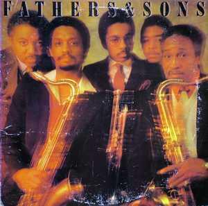 Fathers And Sons - Fathers And Sons