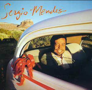 Sergio Mendes - Sergio Mendes