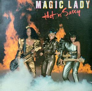 Magic Lady - Hot 'N' Sassy
