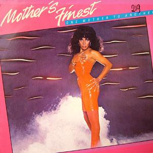 Mother's Finest - One Mother To Another