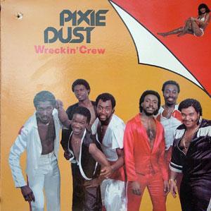 Wreckin' Crew - Pixie Dust