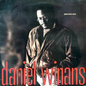 Daniel Winans - Brotherly Love
