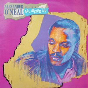 Alexander O' Neal - Hearsay All Mixed Up