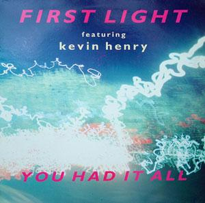 1st Light - You Had It All