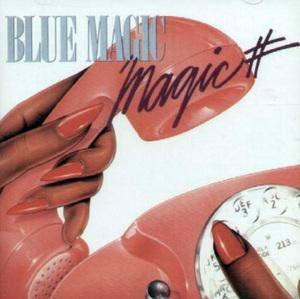 Blue Magic - Magic #