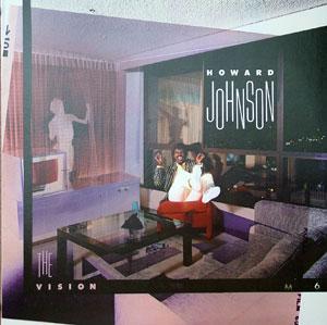 Howard Johnson - Vision