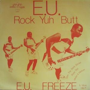 E.u. - Rock Yuh Butt
