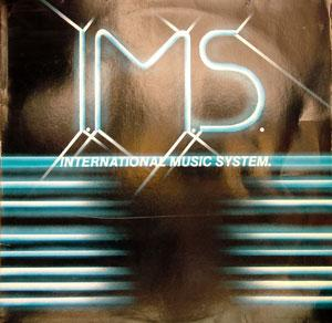 I.m.s. - Ims International Music System