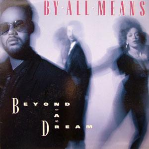 By All Means - Beyond A Dream