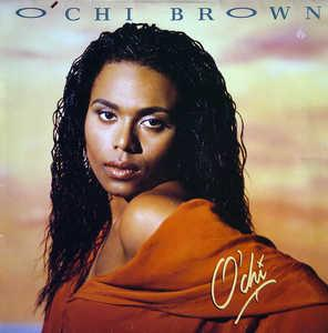 O'chi Brown - O'Chi