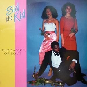 Sid The Kid - The Basics Of Love