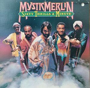 Mystic Merlin - Sixty Thrills A Minute