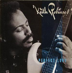 Keith Robinson - Perfect Love