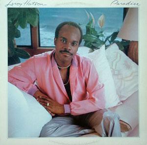 Leroy Hutson - Paradise