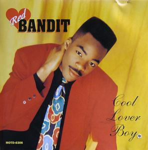 Red Bandit - Cool Lover Boy