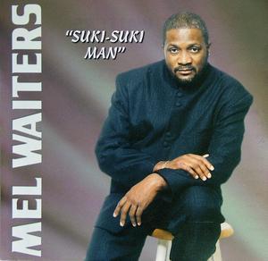 Mel Waiters - Suki-suki Man
