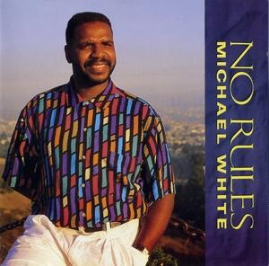 Michael White - No Rules
