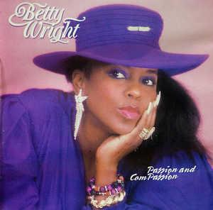 Betty Wright - Passion & Compassion