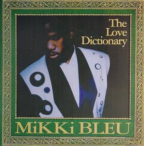 Mikki Bleu - Love Dictionary