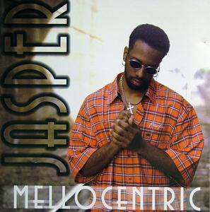 Jasper - Mellocentric