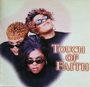 Touch Of Faith - Touch Of Faith