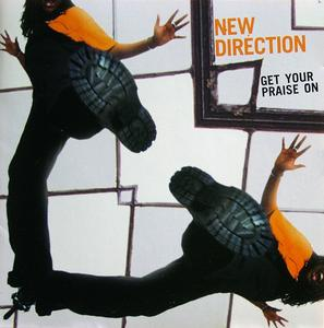 New Direction - Get Your Praise On