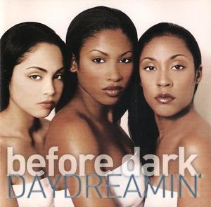 Before Dark - Daydreamin'