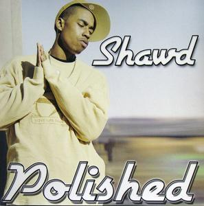 Shawd - Polished
