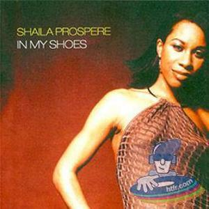 Shaila Prospere - In My Shoes