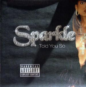 Sparkle - Told You So