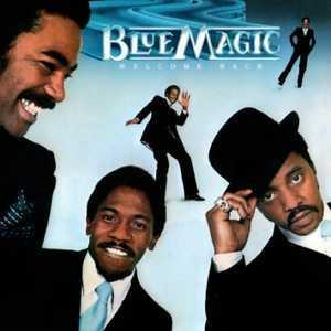Blue Magic - Welcome Back
