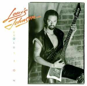 Louis Johnson - Evolution