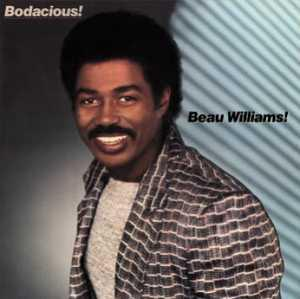 Beau Williams - Bodacious!